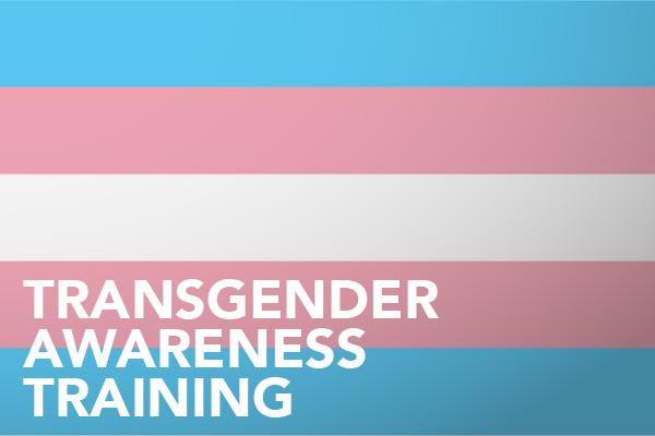 Trans Awarenss Training